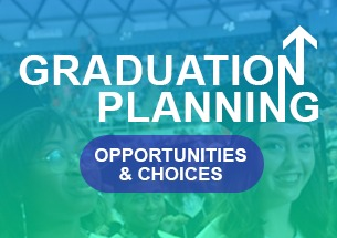 Graduation Planning Opportunities and Choices Web Banner
