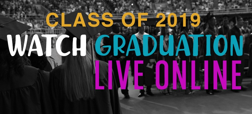 Text reads: Watch Graduation Live Online