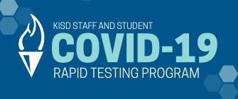 KISD Offering Free COVID-19 Rapid Screening