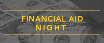 Black and White money background with the text Financial Aid Night in mustard yellow.